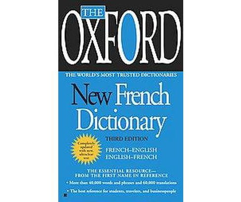 The Oxford New French Dictionary : French - English / English - French (Bilingual) (Paperback) (Oxford - image 1 of 1