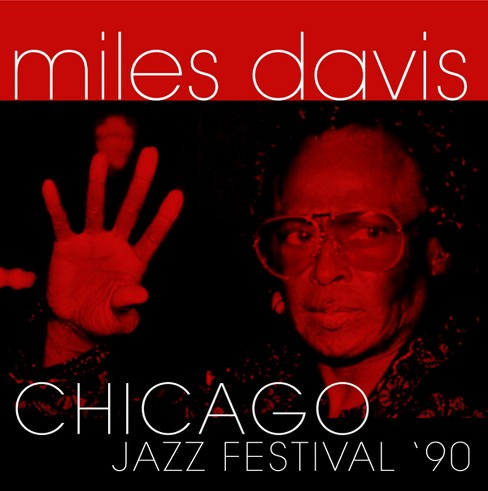 Miles davis - Chicago jazz festival 90 (CD) - image 1 of 1