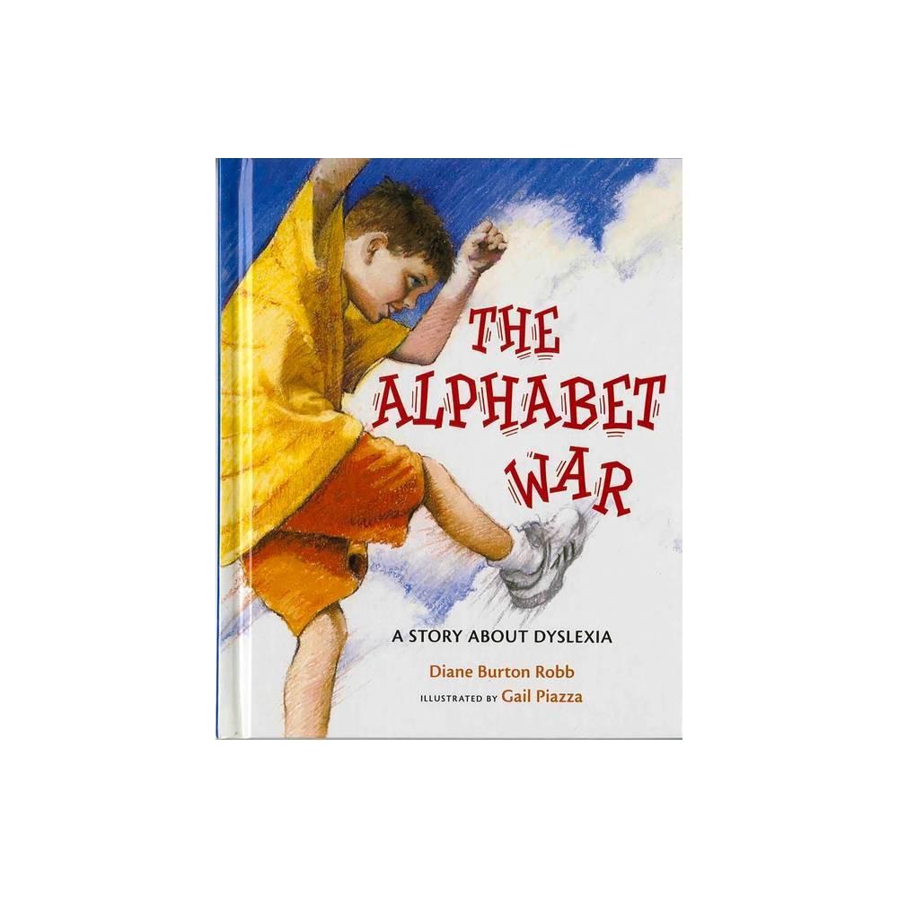 The Alphabet War By Diane Burton Robb Hardcover