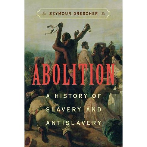 Abolition - by  Seymour Drescher (Paperback) - image 1 of 1