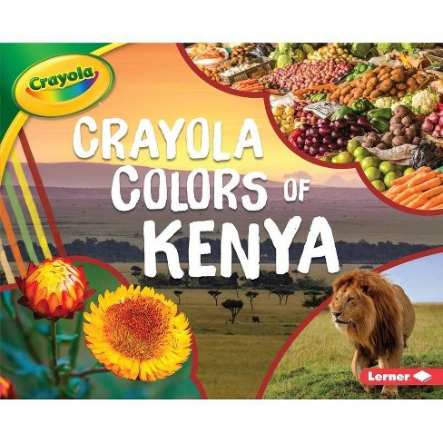 Crayola (R) Colors of Kenya - (Crayola (R) Country Colors) by  Mari C Schuh (Hardcover) - image 1 of 1