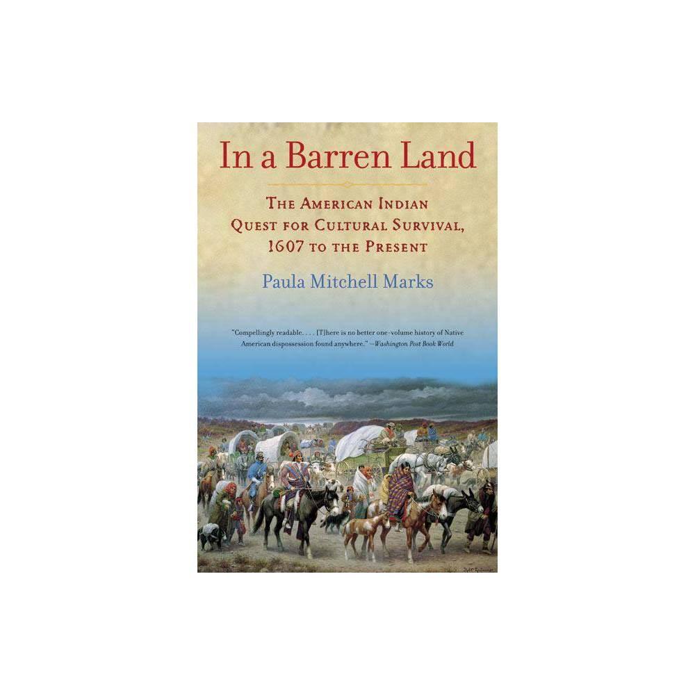 In A Barren Land By Paula M Marks Paperback