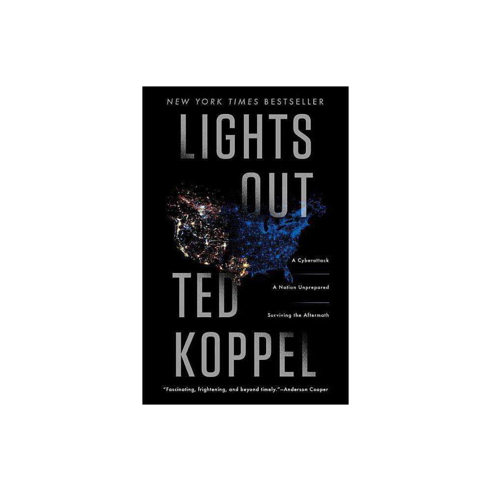Lights Out By Ted Koppel Paperback