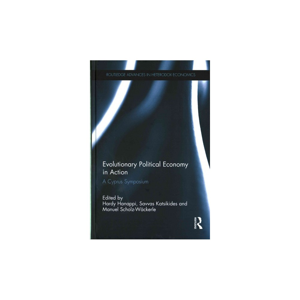 Evolutionary Political Economy in Action : A Cyprus Symposium (Hardcover)