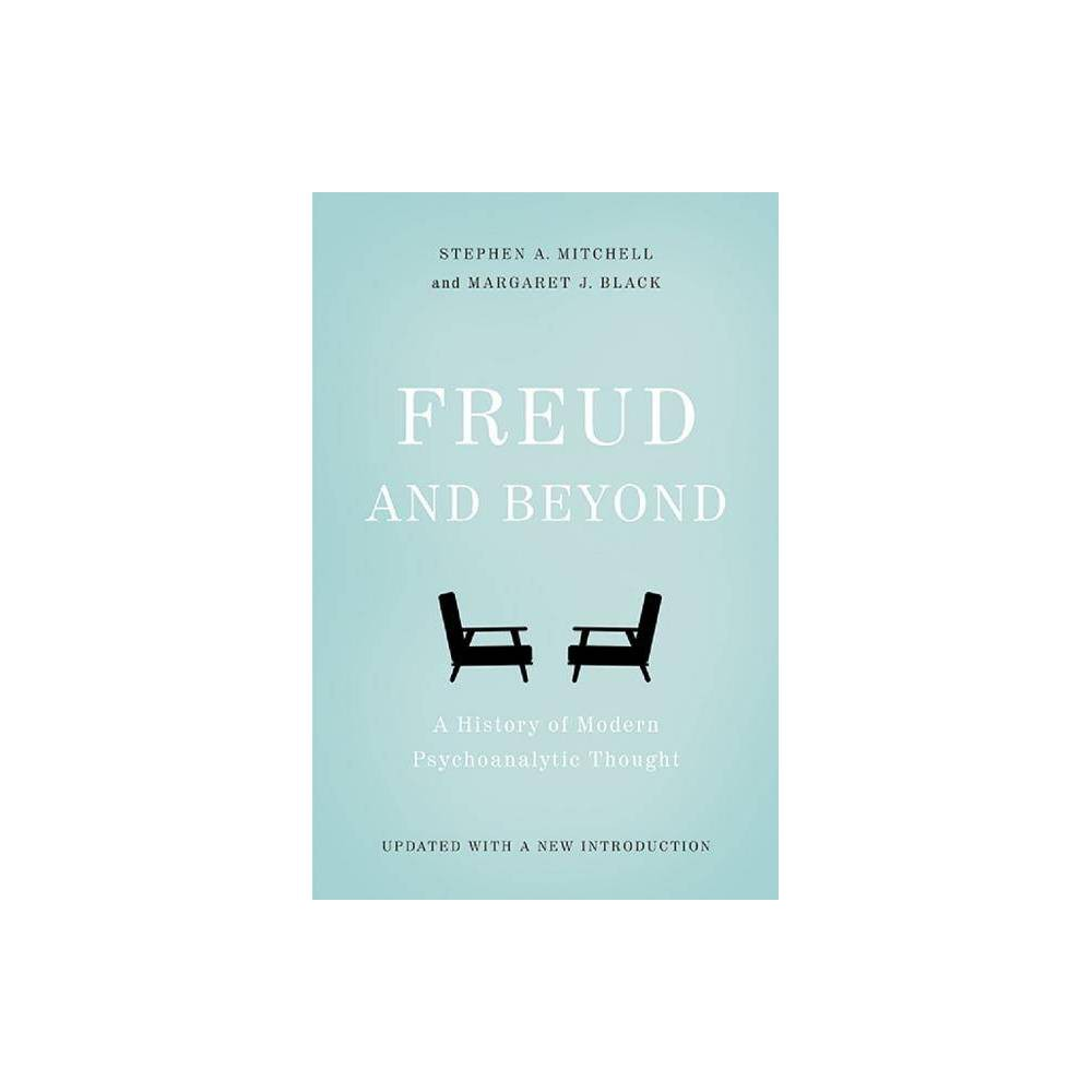 Freud And Beyond By Stephen A Mitchell Margaret J Black Paperback