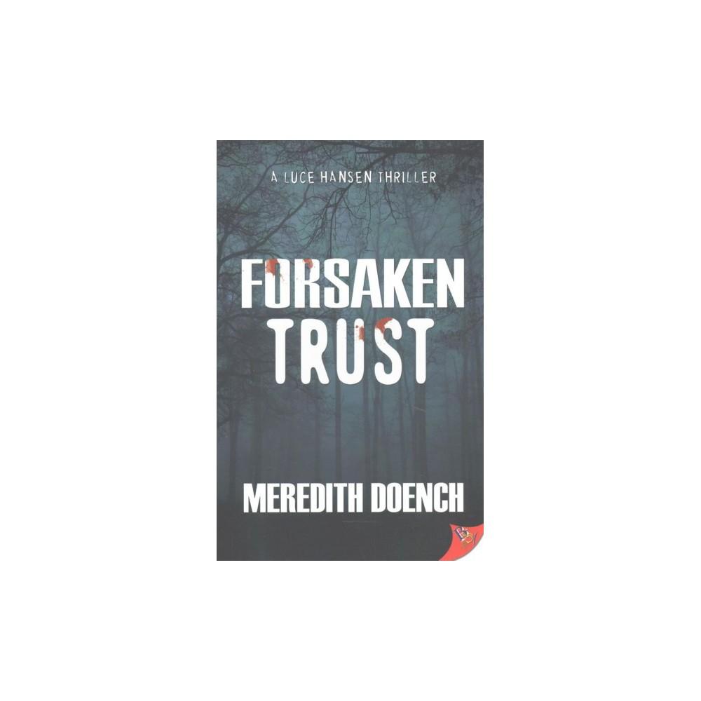 Forsaken Trust (Paperback) (Meredith Doench)