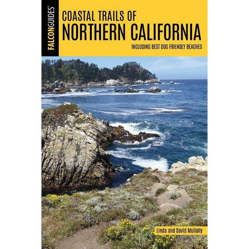 Coastal Trails of Northern California - by  Linda Mullally & David Mullally (Paperback) - image 1 of 1