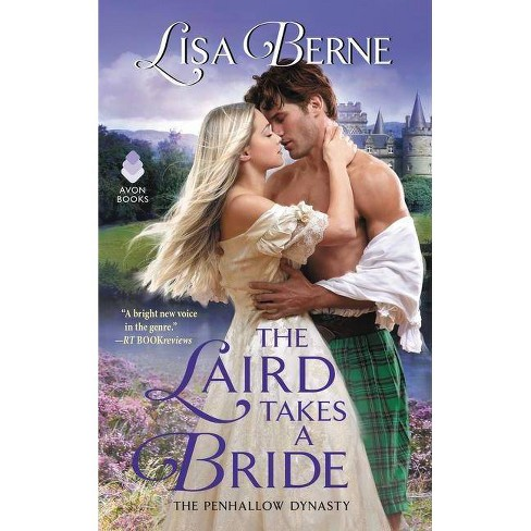 The Laird Takes a Bride - (Penhallow Dynasty) by  Lisa Berne (Paperback) - image 1 of 1