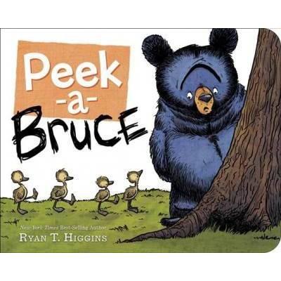 Peek-A-Bruce - (Mother Bruce) by  Ryan T Higgins (Board Book)
