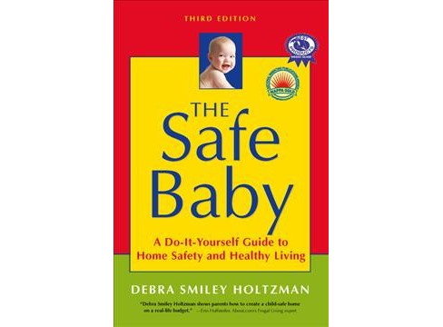 Safe Baby : A Do-It-Yourself Guide to Home Safety and Healthy Living -  (Paperback) - image 1 of 1