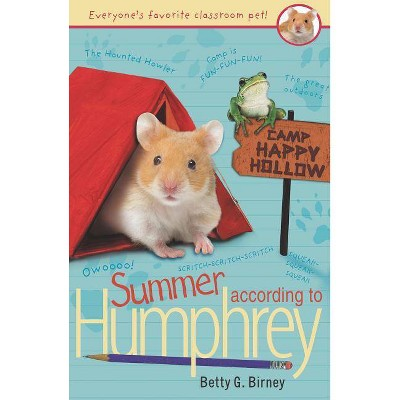Summer According to Humphrey - by  Betty G Birney (Paperback)