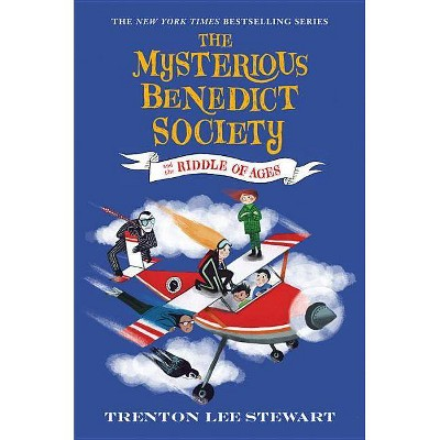 The Mysterious Benedict Society and the Riddle of Ages - by  Trenton Lee Stewart (Hardcover)