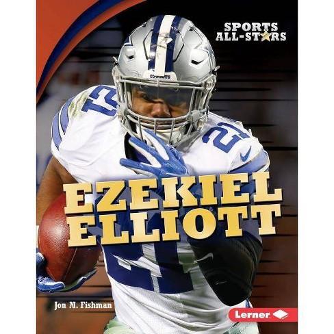 Ezekiel Elliott - (Sports All-Stars (Lerner (Tm) Sports)) by  Jon M Fishman (Hardcover) - image 1 of 1