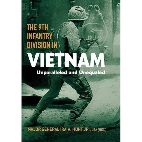 The 9th Infantry Division in Vietnam - (American Warriors) by  Ira A Hunt (Hardcover) - image 1 of 1