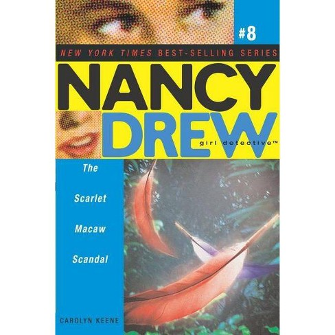 The Scarlet Macaw Scandal - (Nancy Drew (All New) Girl Detective) by  Carolyn Keene (Paperback) - image 1 of 1