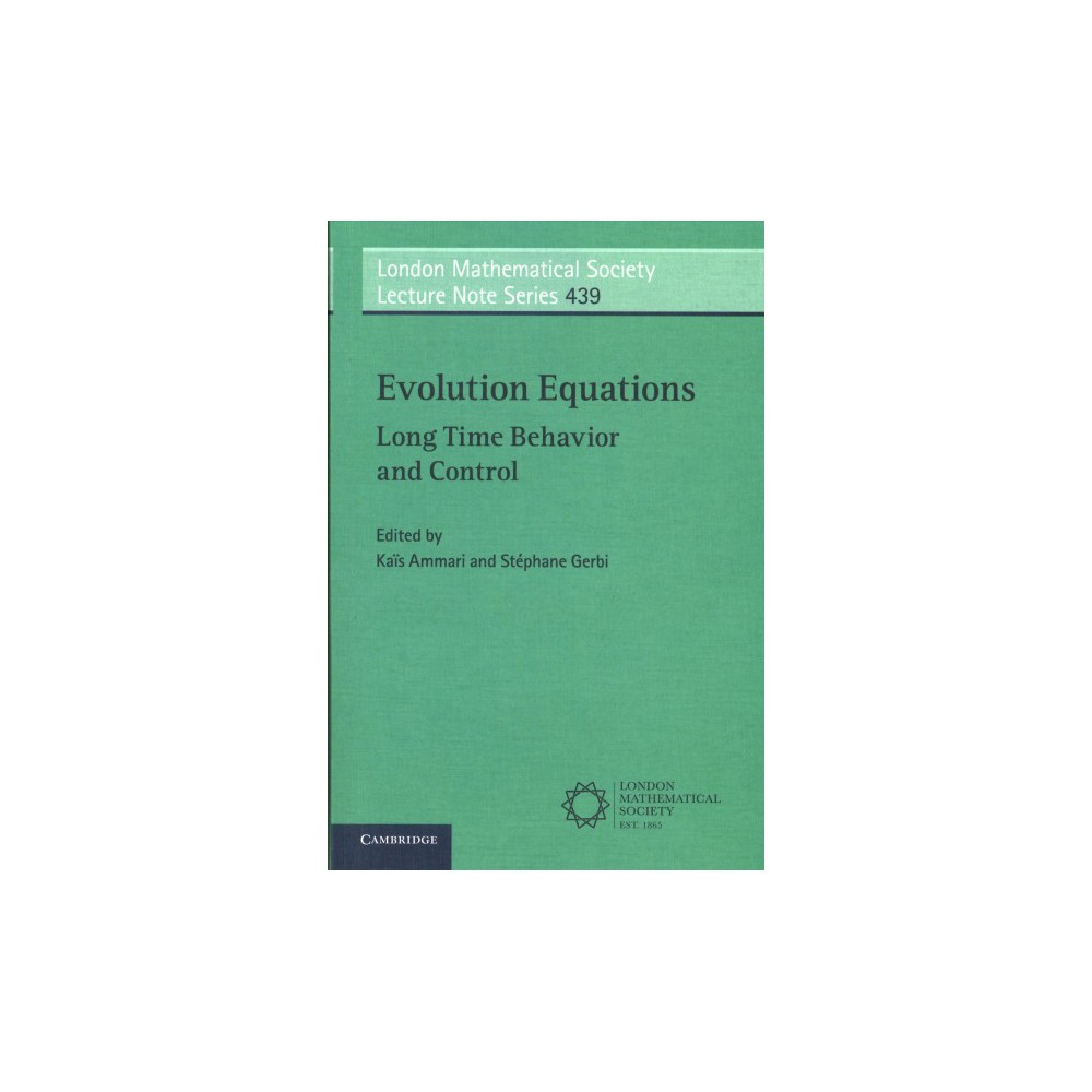 Evolution Equations : Long Time Behavior and Control (Paperback)