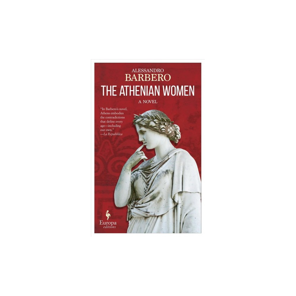 Athenian Women - by Alessandro Barbero (Paperback)