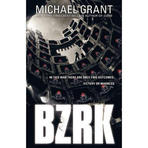 Bzrk - (Bzrk (Quality)) by  Michael Grant (Paperback) - image 1 of 1