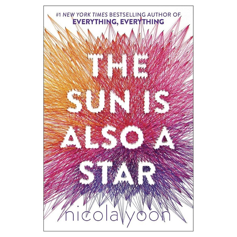 The Sun Is Also a Star (Hardcover) by Nicola Yoon