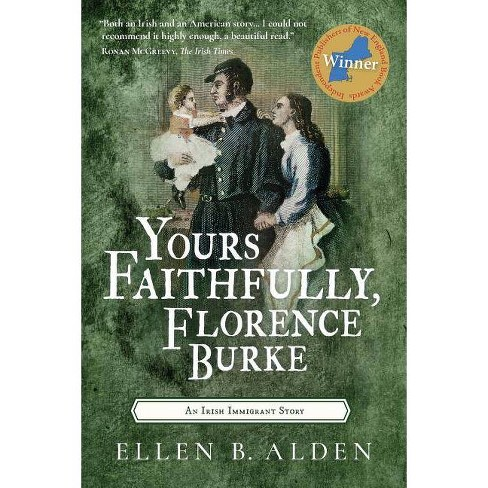 Yours Faithfully, Florence Burke - 2 Edition by  Ellen B Alden (Paperback) - image 1 of 1