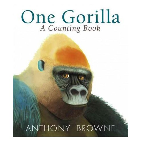 One Gorilla: A Counting Book - by  Anthony Browne (Board_book) - image 1 of 1