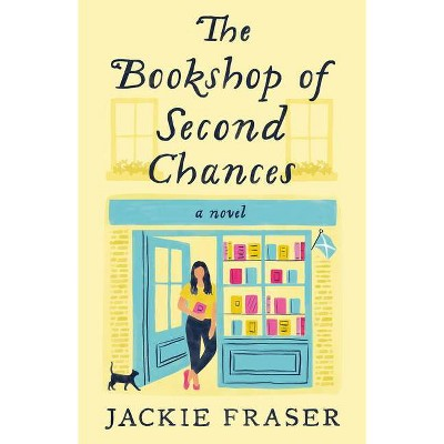 The Bookshop of Second Chances - by Jackie Fraser (Paperback)