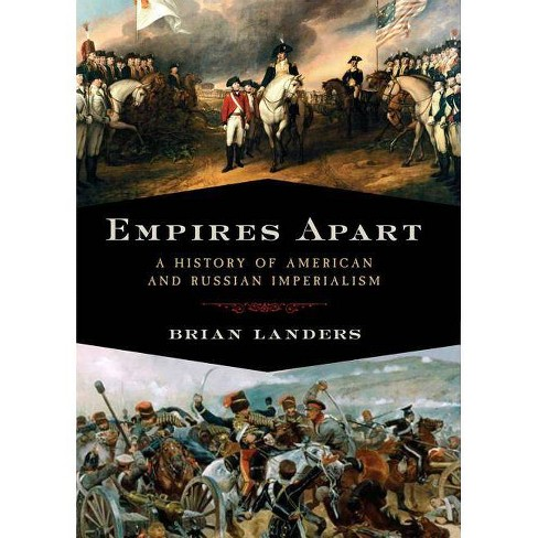 Empires Apart - by  Brian Landers (Hardcover) - image 1 of 1