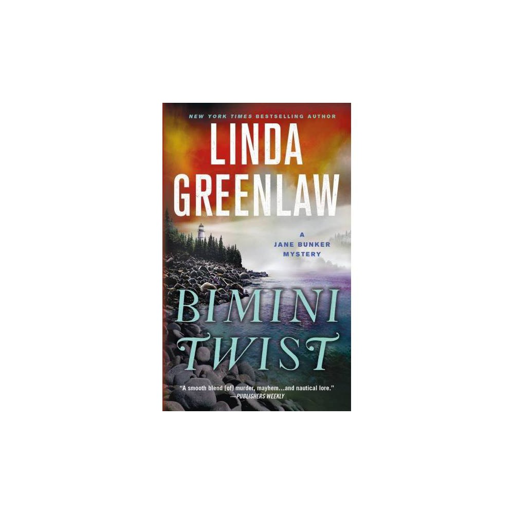 Bimini Twist - (Jane Bunker Mysteries) by Linda Greenlaw (Paperback)