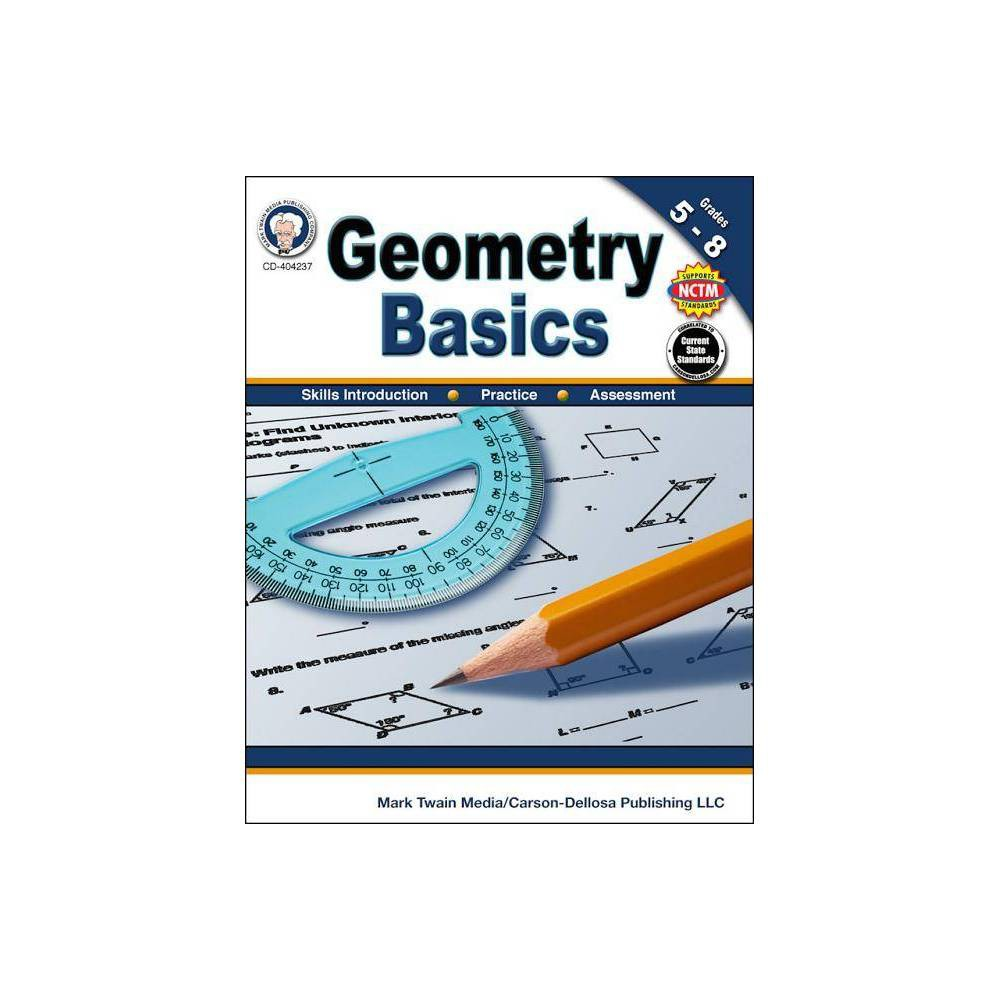 Geometry Basics Grades 5 8 By Schyrlet Cameron Carolyn Craig Paperback