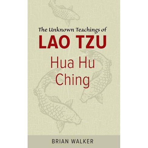 Hua Hu Ching - by  Brian Walker (Paperback) - image 1 of 1