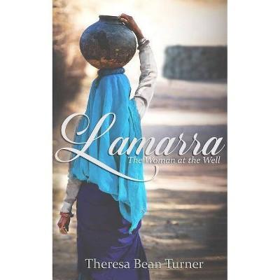 Lamarra - by  Theresa Turner (Paperback)