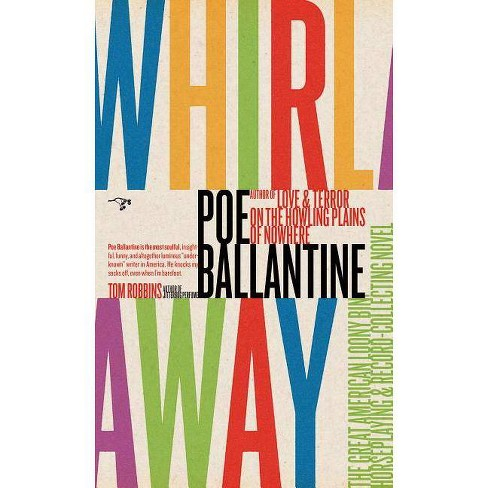 Whirlaway - by  Poe Ballantine (Paperback) - image 1 of 1