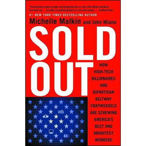 Sold Out - by  Michelle Malkin & John Miano (Paperback) - image 1 of 1