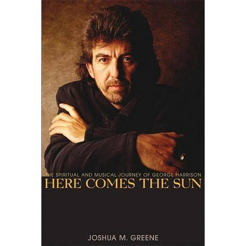 Here Comes the Sun - by  Joshua M Greene (Paperback) - image 1 of 1