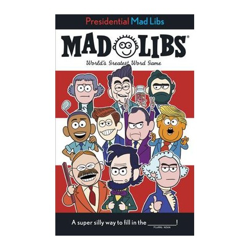 Presidential Mad Libs - by  Douglas Yacka (Paperback) - image 1 of 1