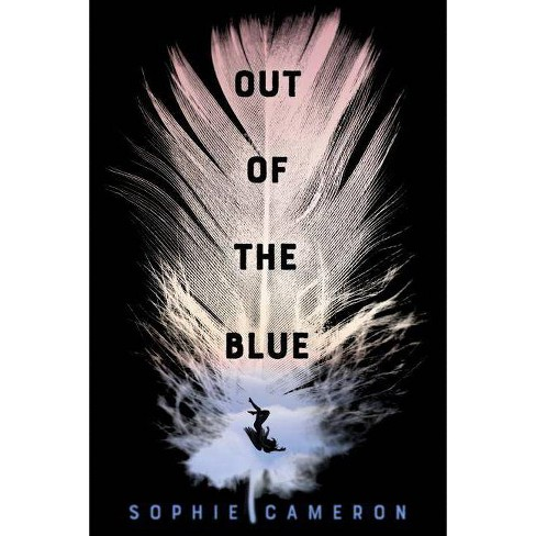 Out of the Blue - by  Sophie Cameron (Paperback) - image 1 of 1