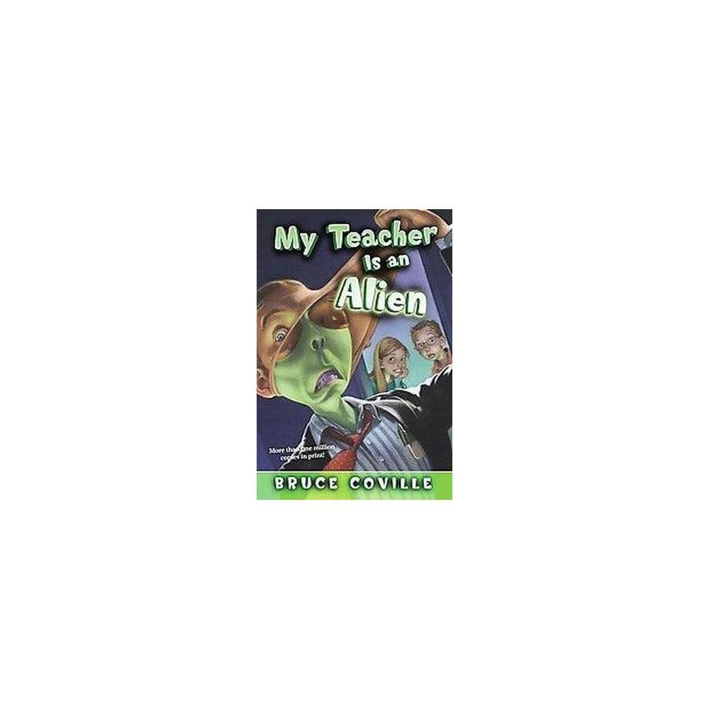 My Teacher Is an Alien (Reissue) (Paperback) (Bruce Coville)