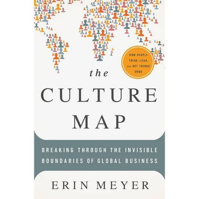 The Culture Map - by  Erin Meyer (Hardcover)