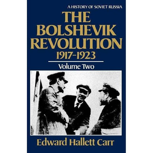 The Bolshevik Revolution, 1917-1923 - (History of Soviet Russia) by  Edward Hallett Carr (Paperback) - image 1 of 1