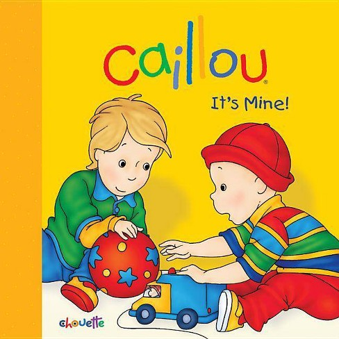 Caillou - (Caillou (Board Books)) by  Joceline Sanschagrin (Board_book) - image 1 of 1