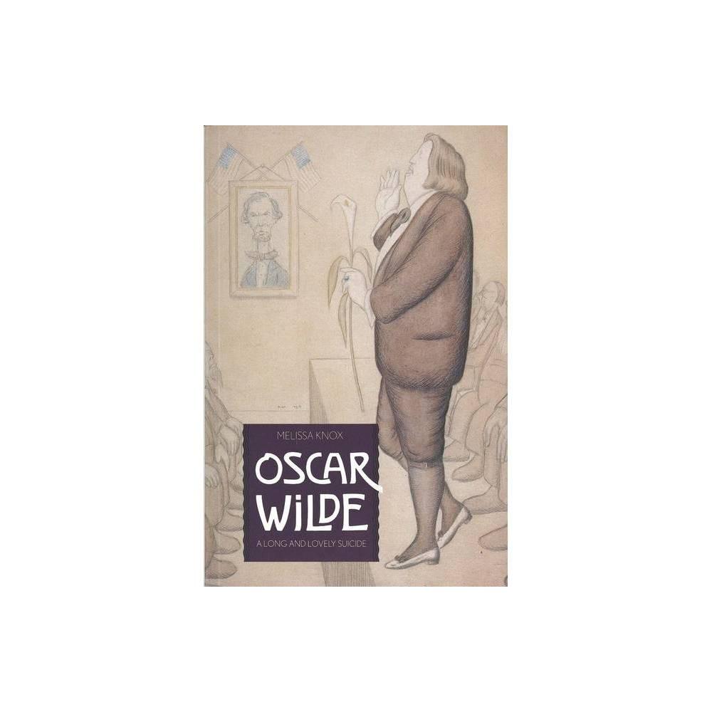 Oscar Wilde By Melissa Knox Paperback