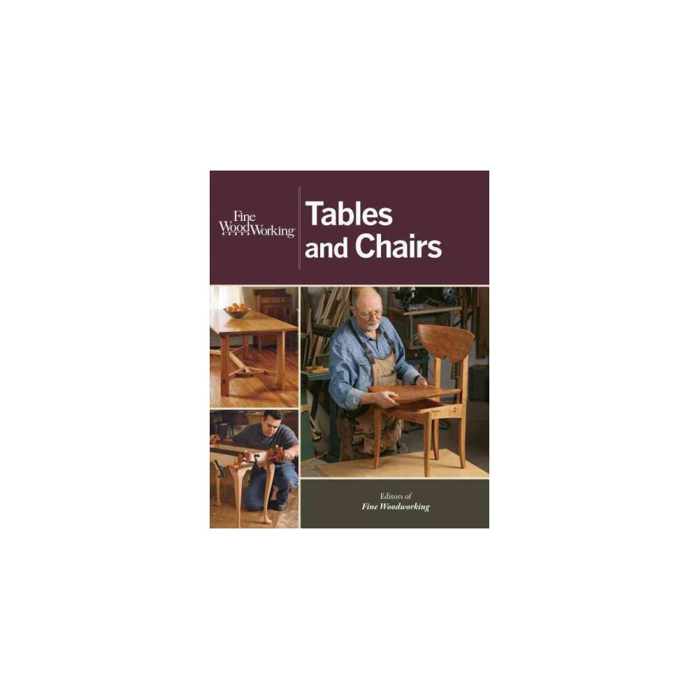 Fine Woodworking Tables and Chairs (Paperback)