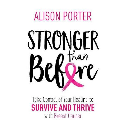 Stronger Than Before - by  Alison Porter (Paperback) - image 1 of 1