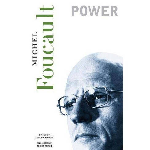 Power - (Essential Works of Foucault, 1954-1984 (Paperback)) by  Michel Foucault (Paperback) - image 1 of 1