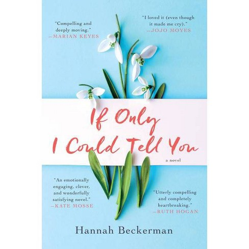 If Only I Could Tell You - by  Hannah Beckerman (Paperback) - image 1 of 1