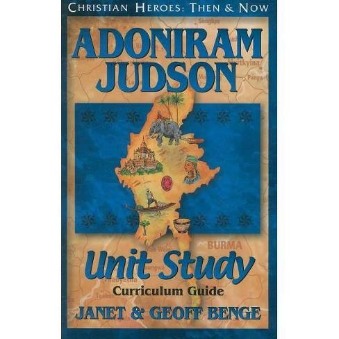 Adoniram Judson - (Christian Heroes: Then & Now) by  Janet Benge & Geoff Benge (Paperback) - image 1 of 1