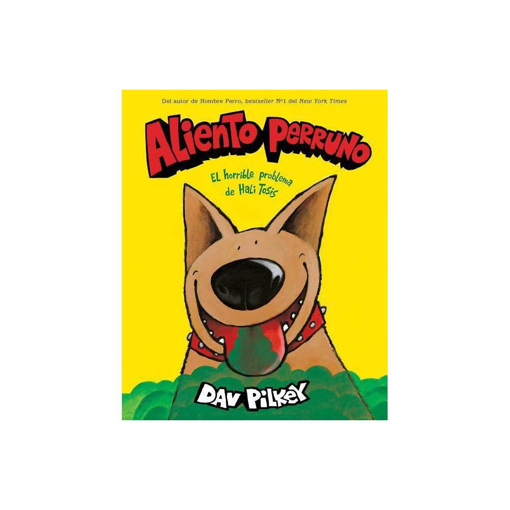 Aliento Perruno Dog Breath By Dav Pilkey Paperback