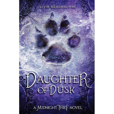 Midnight Thief, Book 2 Daughter of Dusk - by  Livia Blackburne (Paperback) - image 1 of 1