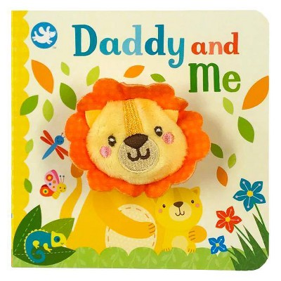 Daddy and Me - by Sarah Ward (Hardcover)
