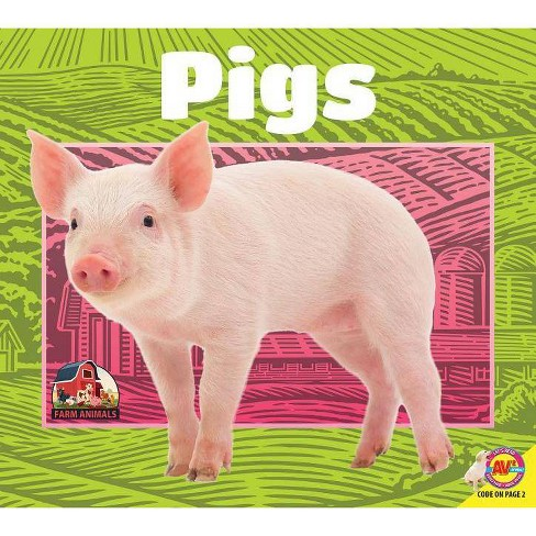 Pigs - (Farm Animals) by  Jared Siemens (Paperback) - image 1 of 1